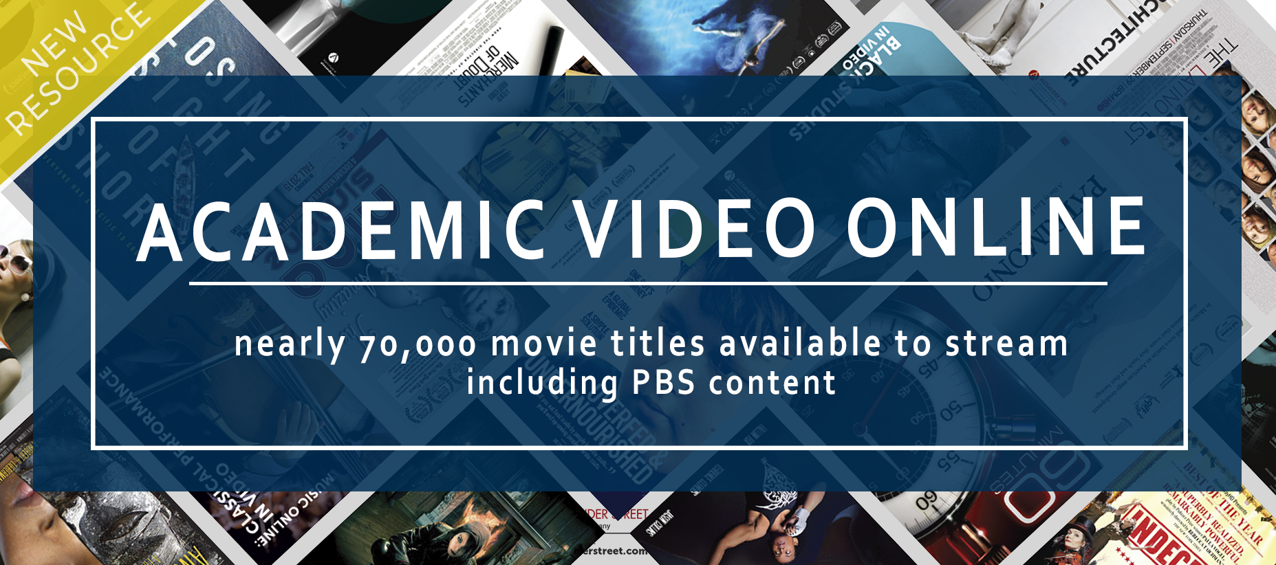 Ad for new Academic Video Online, with almost 70,000 titles available to stream