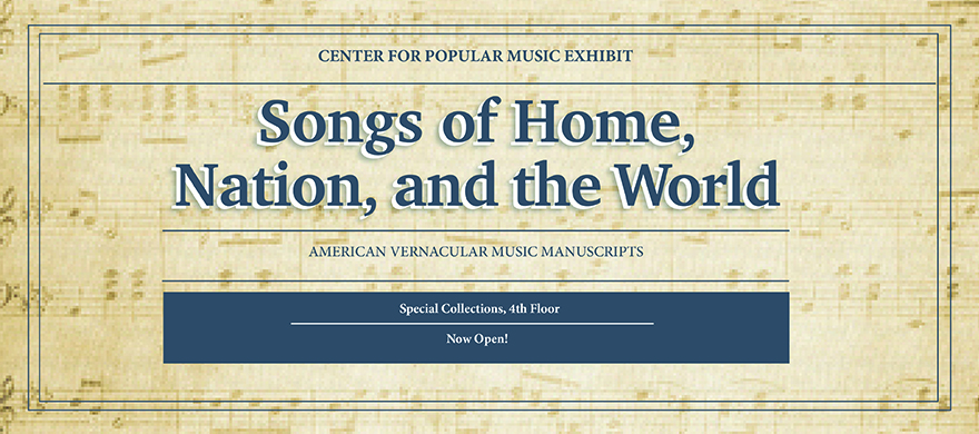 Songs of Home, Nation, and the World: an exhibit in Special Collections, 4th floor