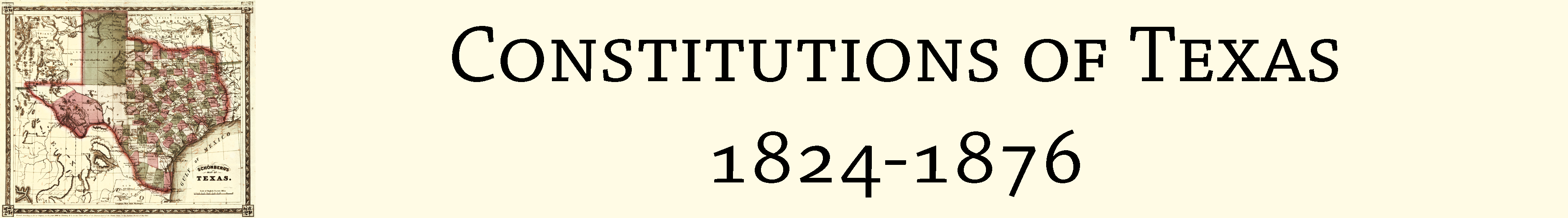 Constitutions of Texas 1824-1876