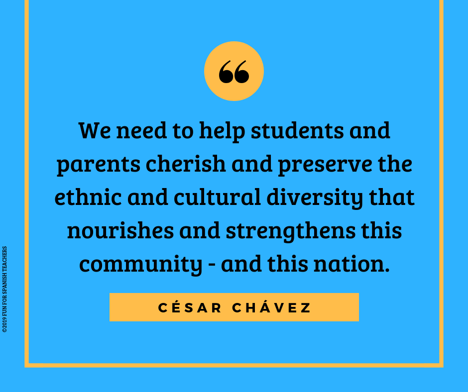 """""""We need to help students and parents cherish and preserve the ethnic and cultural diversity that nourishes and strengthens this community - and this nation."""" - Cesar Chavez"""