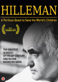 Hilleman: A Perilous Quest to Save the World's Children (2016)