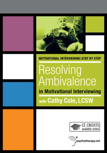 Resolving Ambivalence in Motivational Interviewing (2012)