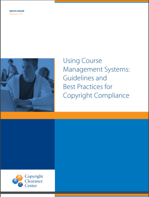Using Course Management Systems: Guidelines and Best Practices for Copyright Compliance
