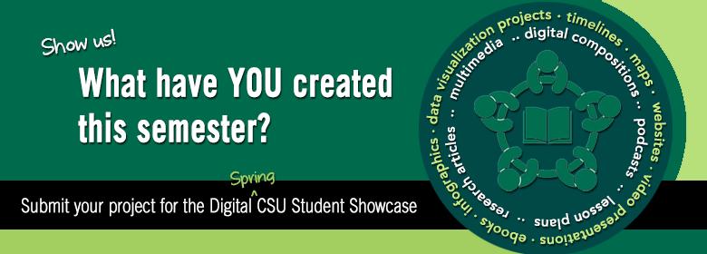 Digital CSU Spring Showcase