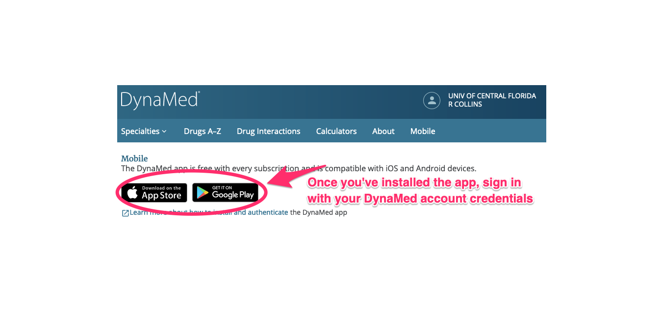 Step 6 - Follow directions to download and install the app, then login with your DynaMed account