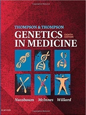 Thompson and Thompson Genetics in Medicine, 8th edition