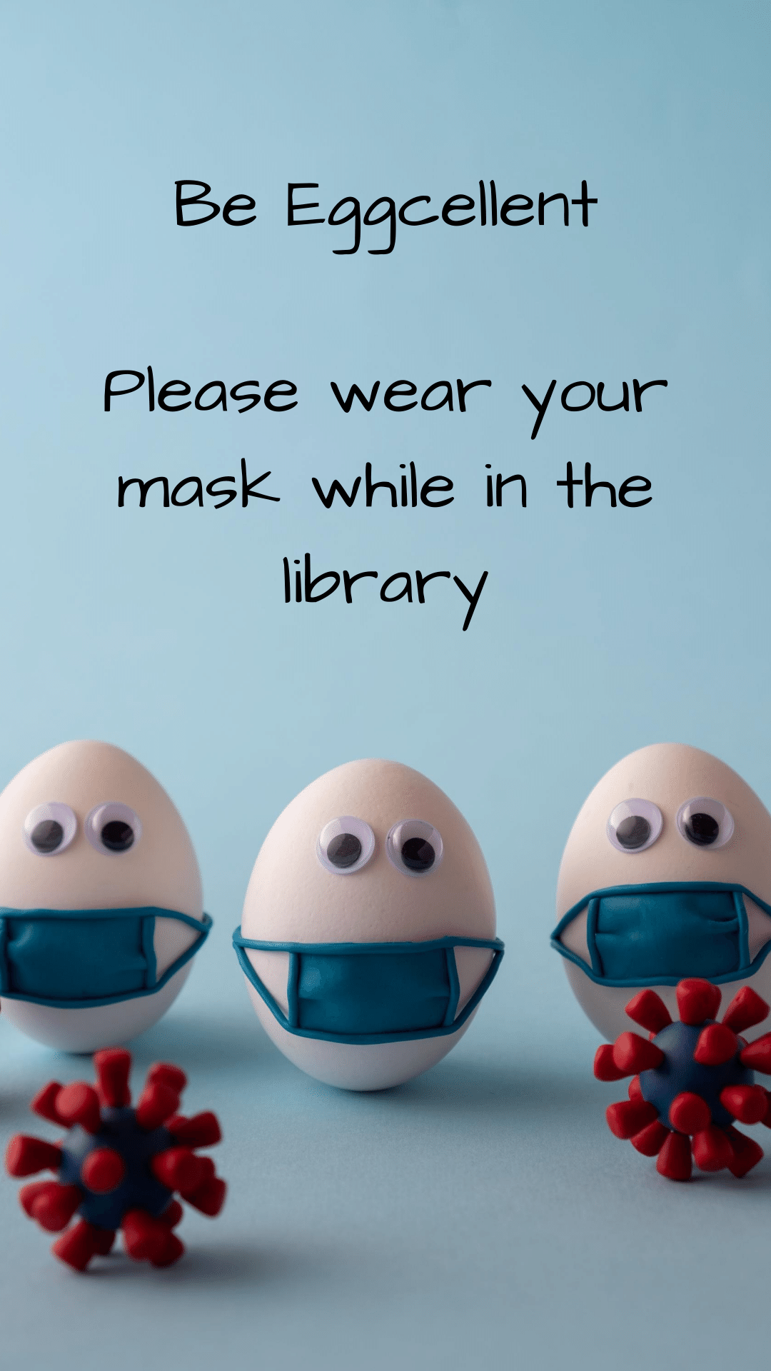 Please wear your mask in the library