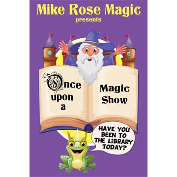 Mike Rose Presents: A Virtual Once Upon a Magic Show