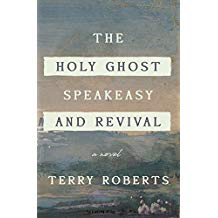 Book: The Holy Ghost Speakeasy And Revival, Author: Roberts, Terry
