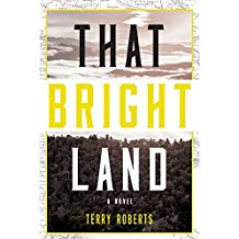 Book: That Bright Land, Author: Roberts, Terry