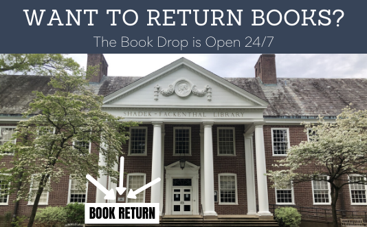 Return Books using the Book Drop. Photo of Shad with arrows pointing to the Book Drop.