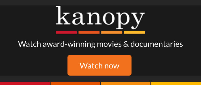 Kanopy Streaming Videos -On-demand streaming video service that provides access to more than 26,000 films, including titles from PBS, BBC, Criterion Collection, Media Education Foundation and more.