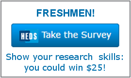 Freshmen: Take the HEDS Research Practices Survey