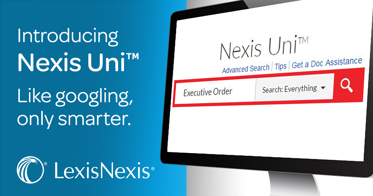 The databases NexisUni is the updated version of Lexis Nexis Academic