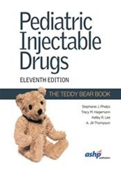 Pediatric Injectable Drugs
