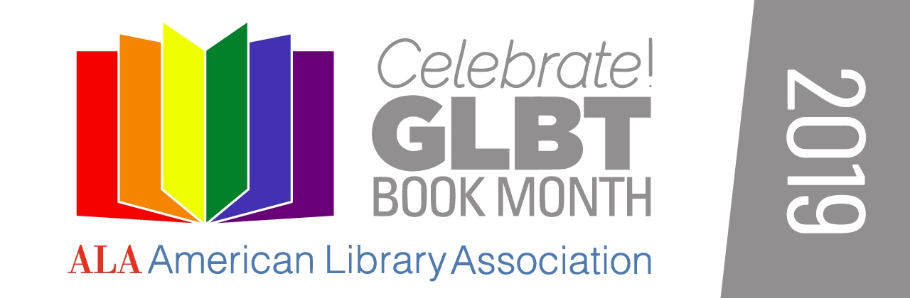 Image of banner: Celebrate GLBT Book Month American Library Association 2019
