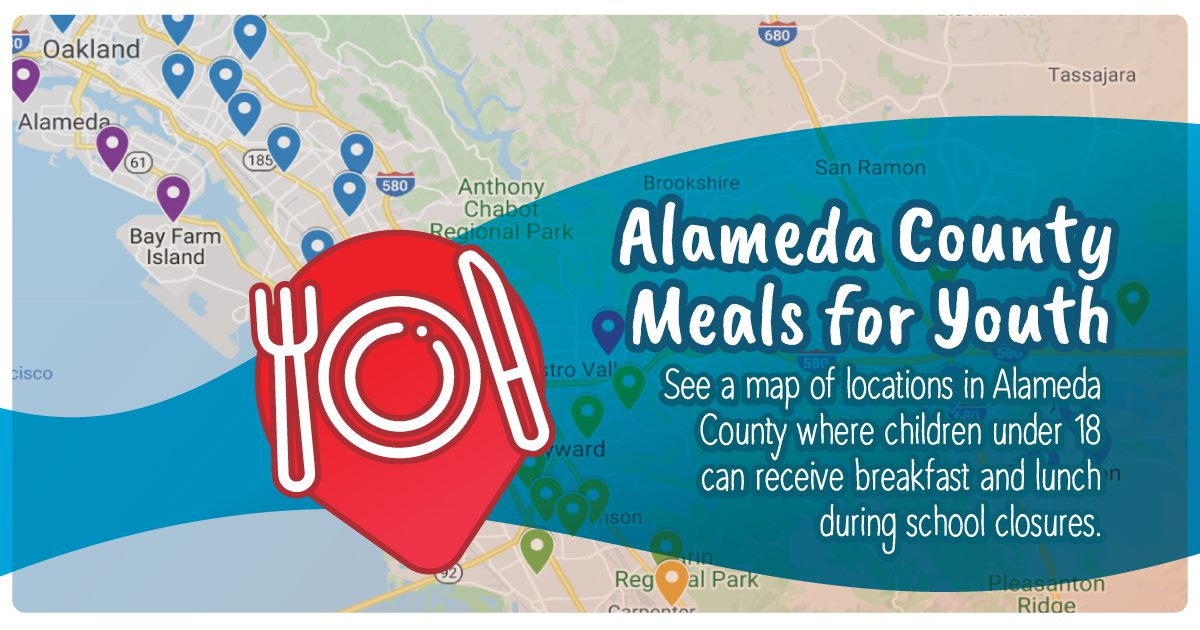 Alameda County Meals for Youth. See a map of locations in Alameda County where children under 18 can receive breakfast and lunch during school closures.