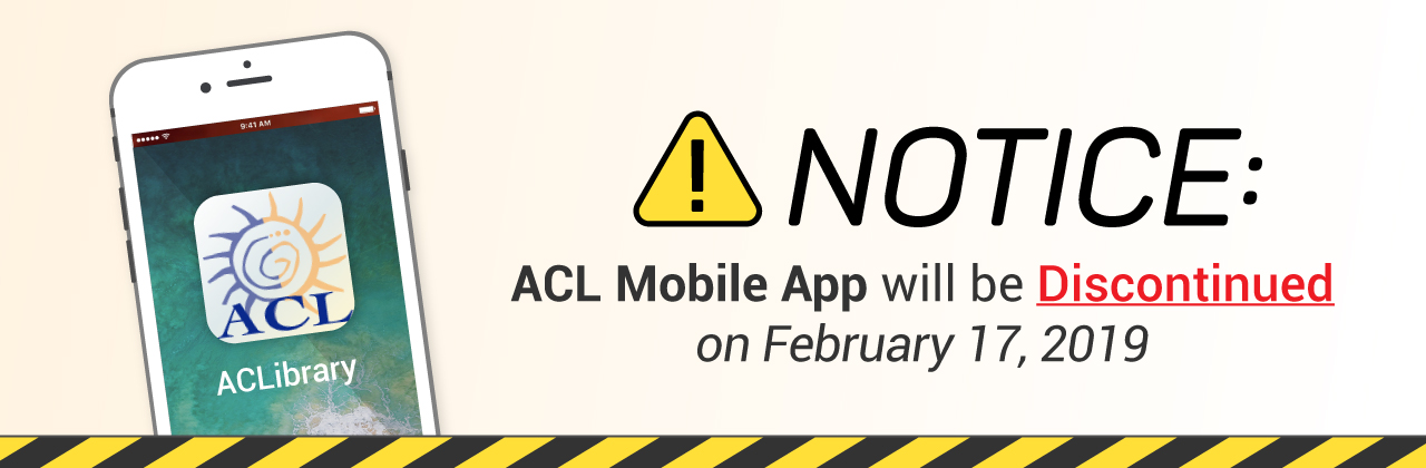 ACL Mobile App will be Discontinued on February 17, 2019