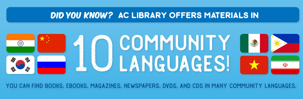 Did You Know? AC Library Offers Materials in 10 Community Languages
