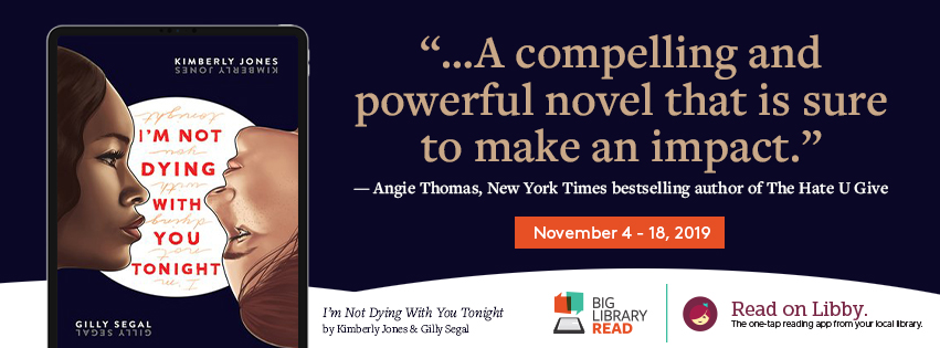 I'm not dying with you tonight. A compelling and powerful novel that is sure to make an impact. November 4-18.