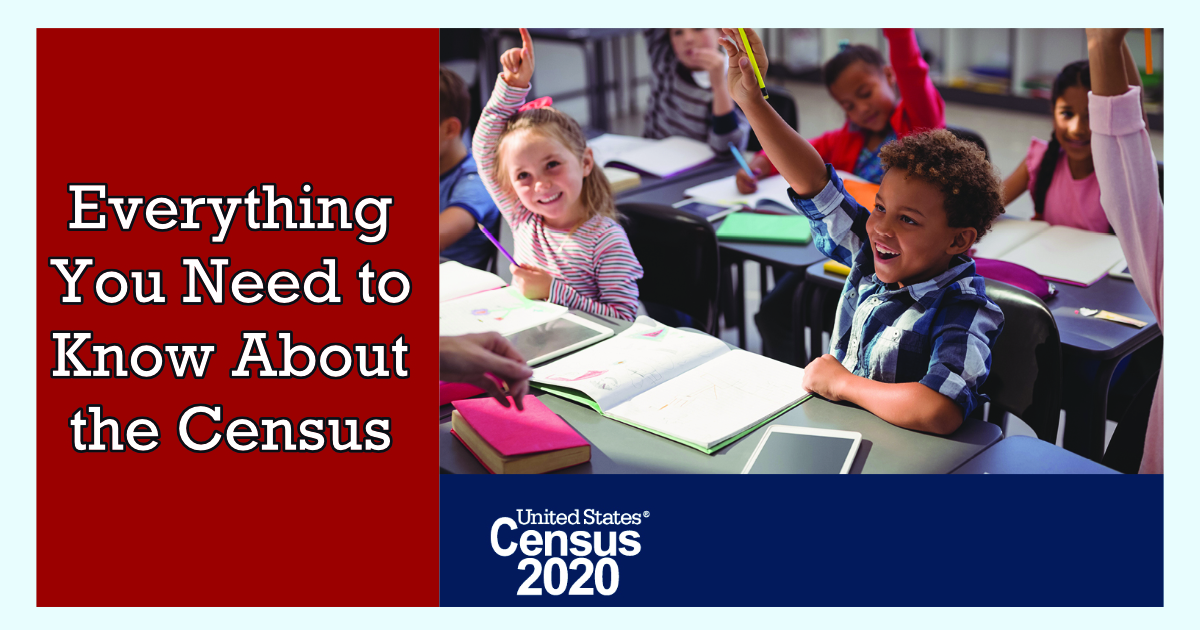 A classroom of kids excitedly raising their hands, with the words Everything You Need to Know About the Census