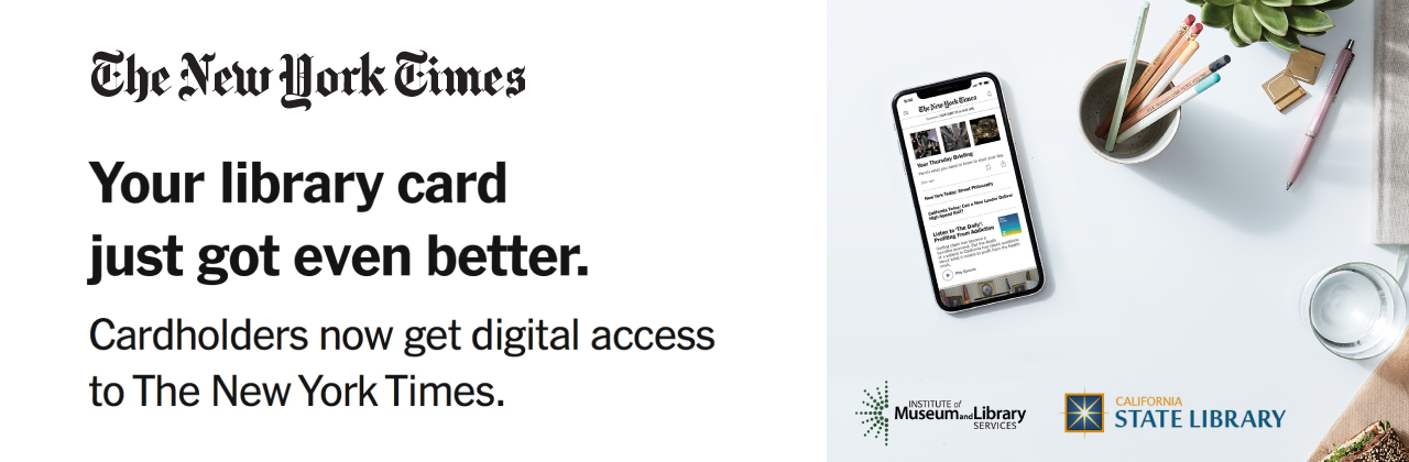 Image of mobile phone. Your Library card just got event better. Cardholders now get digital access to the New York Times.