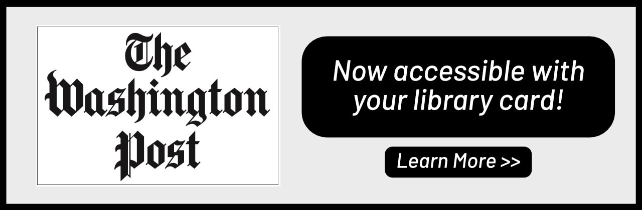 The Washington Post is now accessible with your library card
