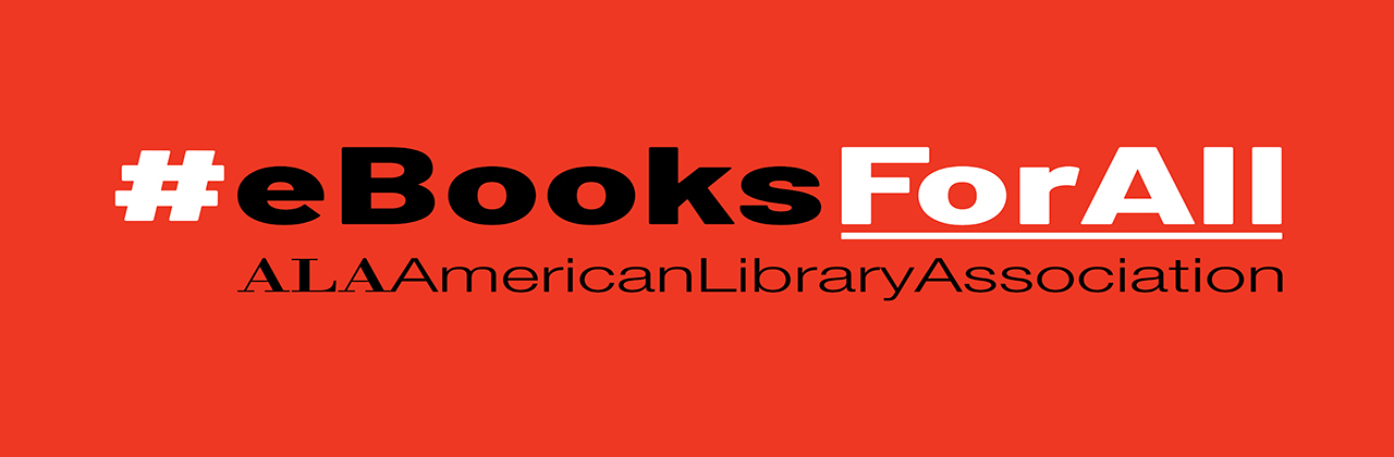 #eBooks for All. American Library Association