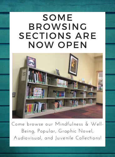 Some browsing sections are now open on the main and 2nd floors