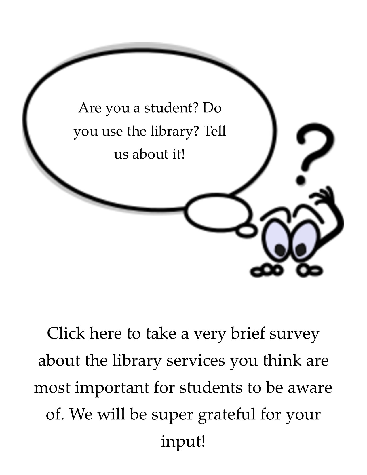 Are you a student? Do you use the library? Tell us about it!