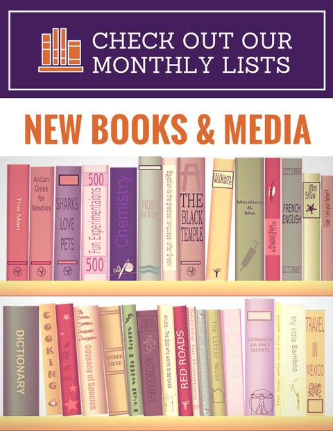 Find our latest additions to the shelves at the library.