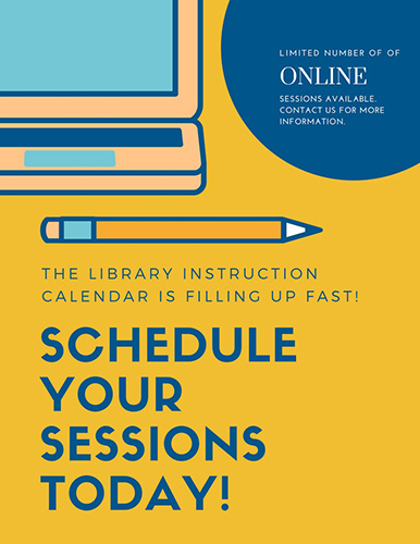 The Library Instruction calendar is filling up fast! Schedule your sessions today!