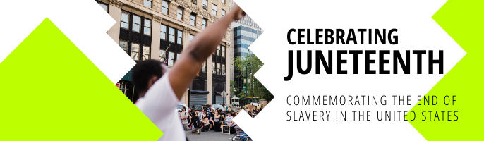 Learn more about Juneteenth by clicking here and exploring our Commemorating Juneteenth research guide.
