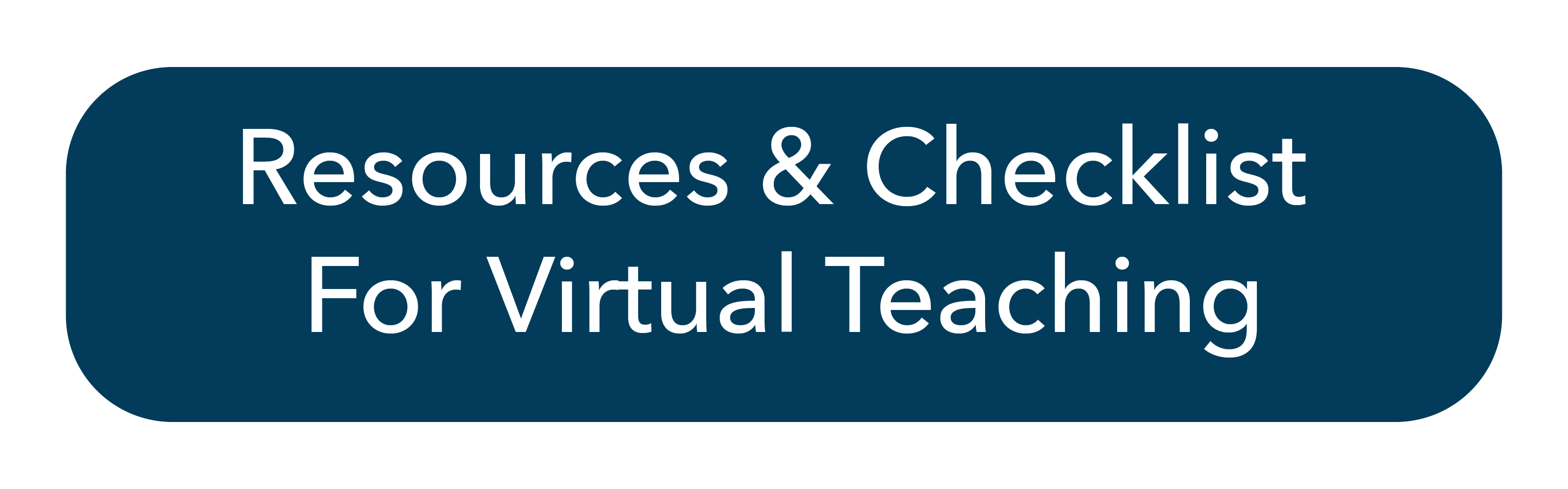 Resources and Checklist for Virtual Teaching
