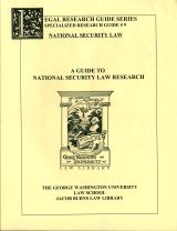 A Guide to National Security Law Research