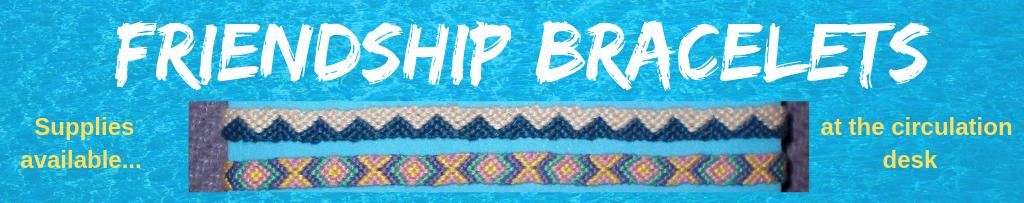 Friendship bracelet craft promo