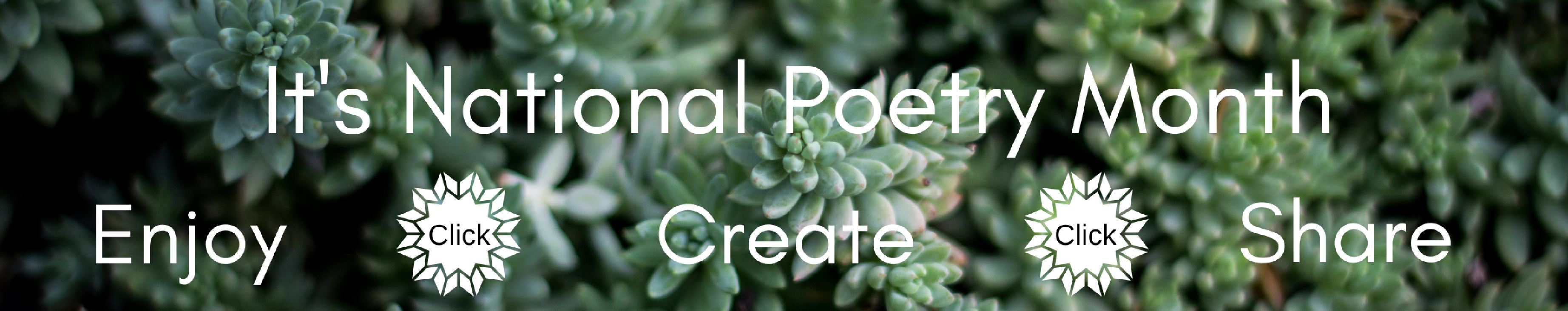 Promotion for National Poetry Month, link to poetry page