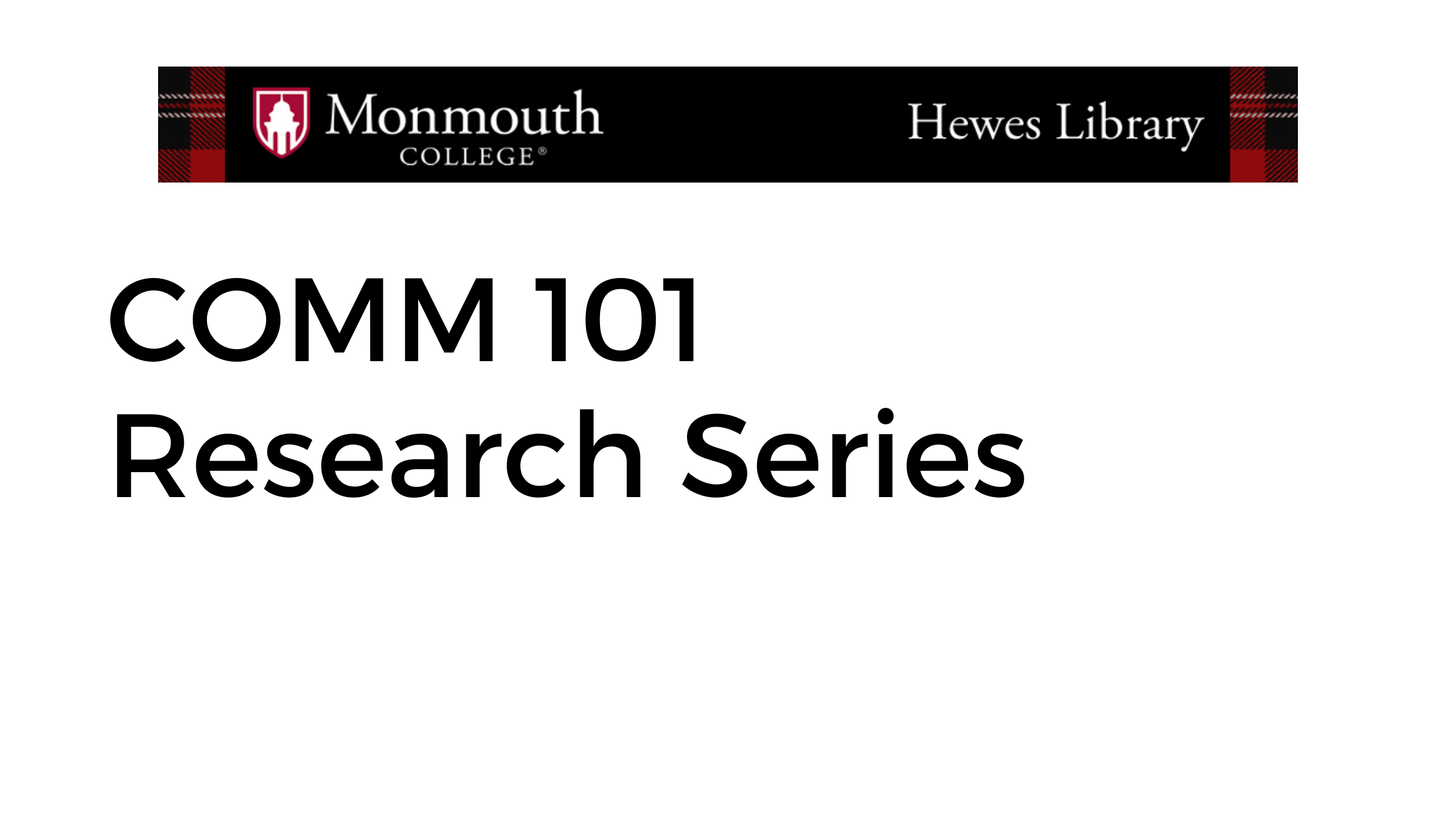 COMM 101 research series