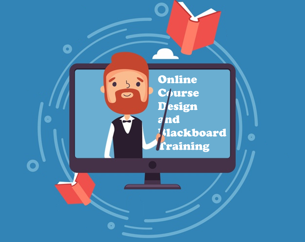 Online Course Design and Blackboard Training