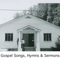 Click for Gospel Songs Hymns & Sermons Performances in the Berea Sound Archives