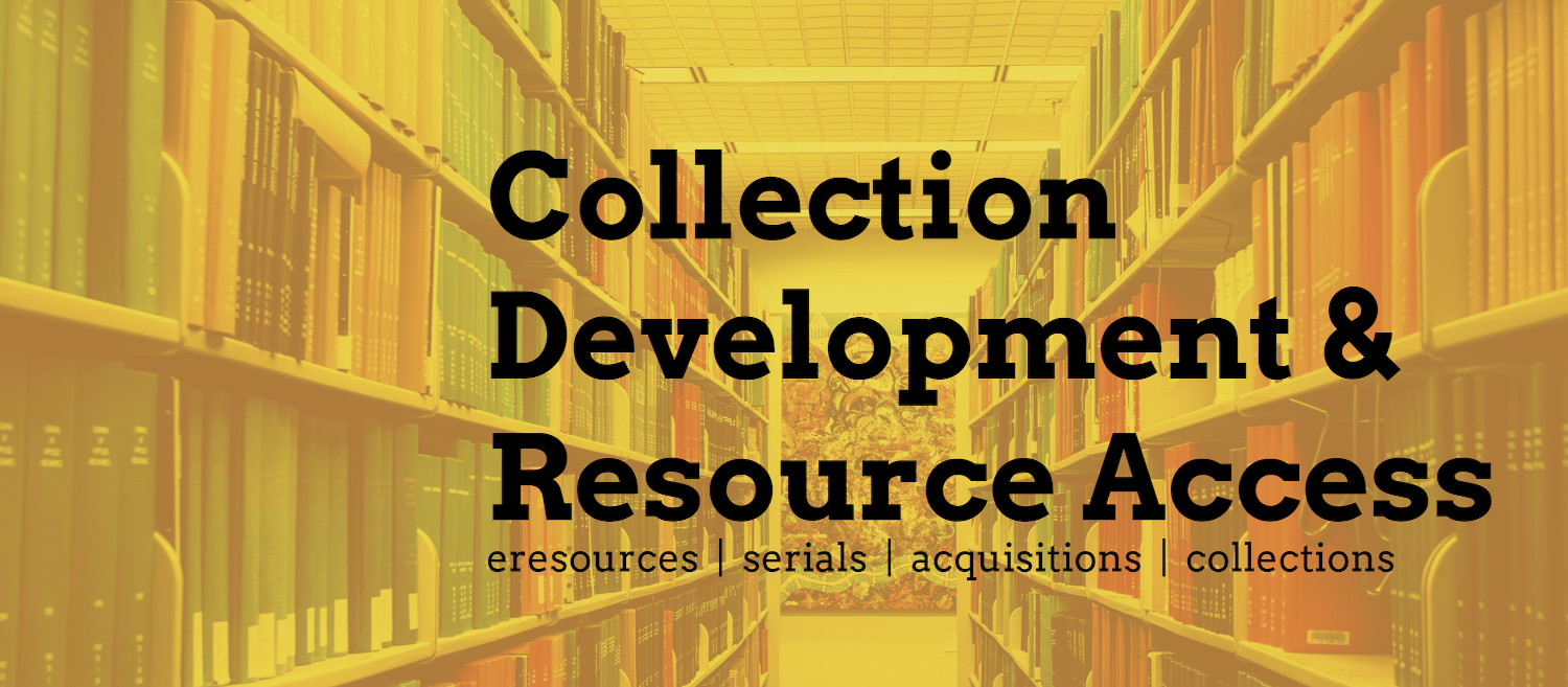 Collection Development and Resource Access