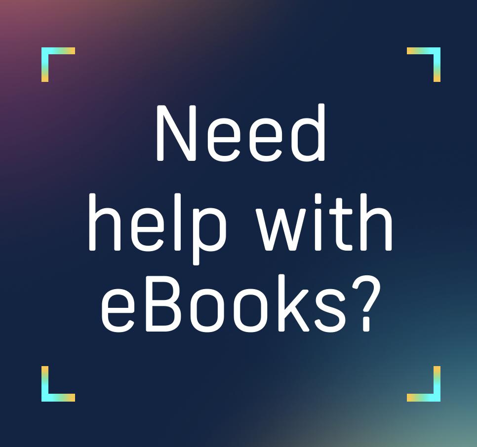 Need help with eBooks?