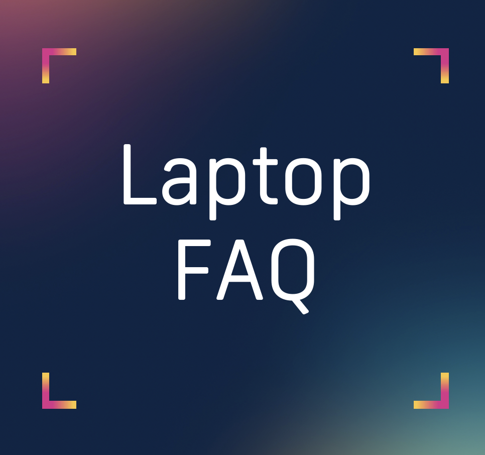 laptop FAQ