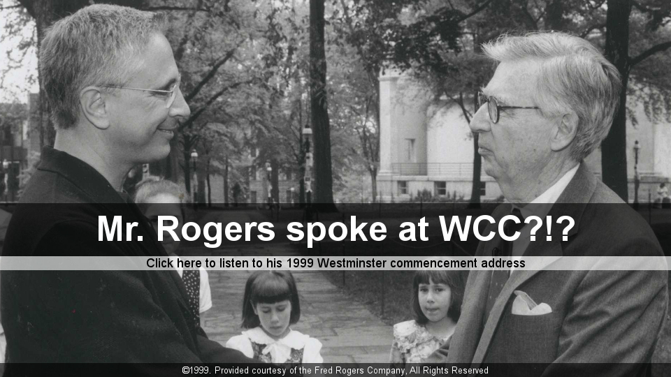 Mr. Rogers 1999 WCC  Commencement Speech