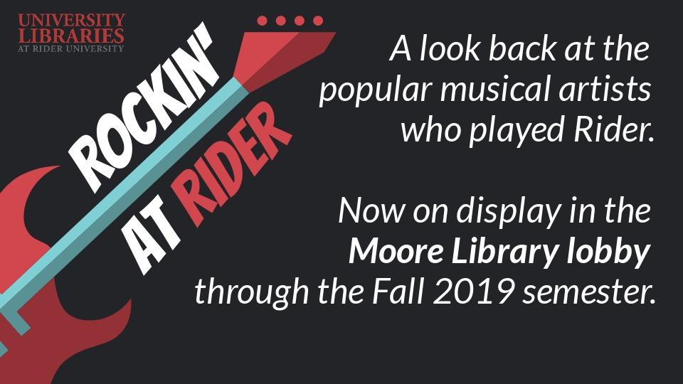 Rockin' At Rider - Moore Library Display
