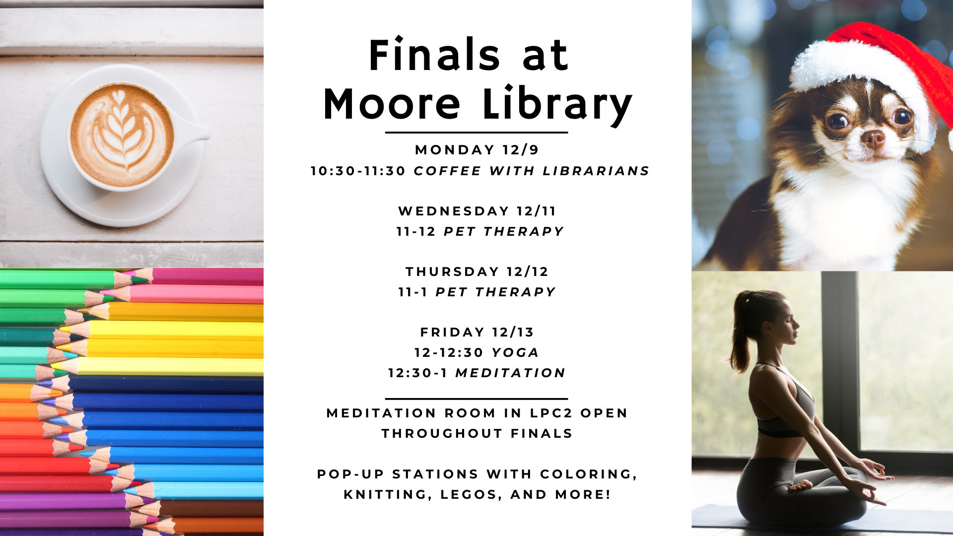 Finals Activities in the Moore Library