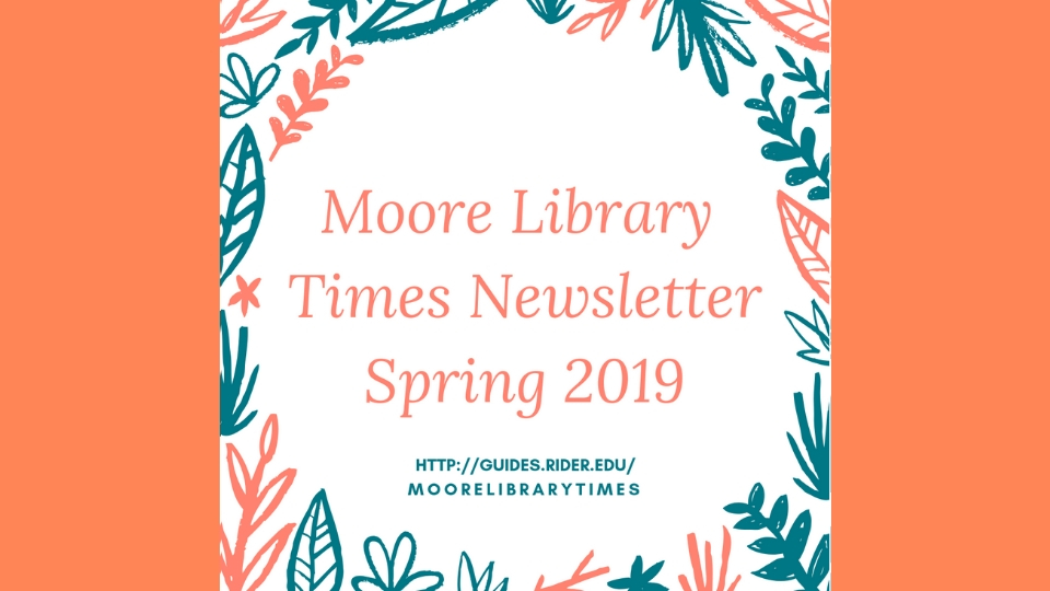 Moore Library Times Newsletter