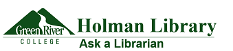 Green River College: Holman Library - Ask a Librarian
