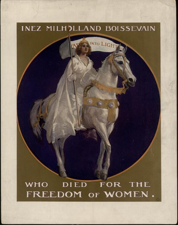 Poster printed in color featuring Inez Milholland Boissevain wearing a crown and a flowing white cape astride a white horse and carrying a banner. The image is based on her appearance at the 1913 Woman's Suffrage march in Washington, DC. Connecticut State Library