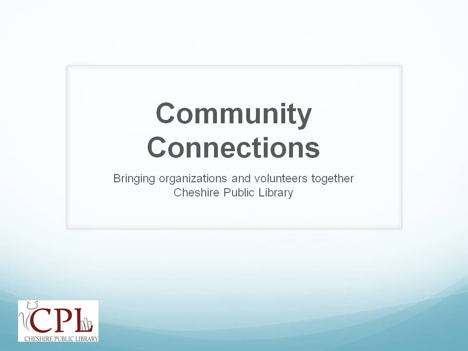 Community Connections presentation slide